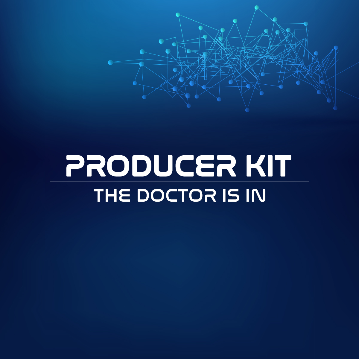 Producer Kit The Doctor Is In